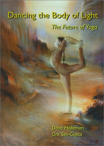 9789080511316: Dancing the Body of Light: The Future of Yoga