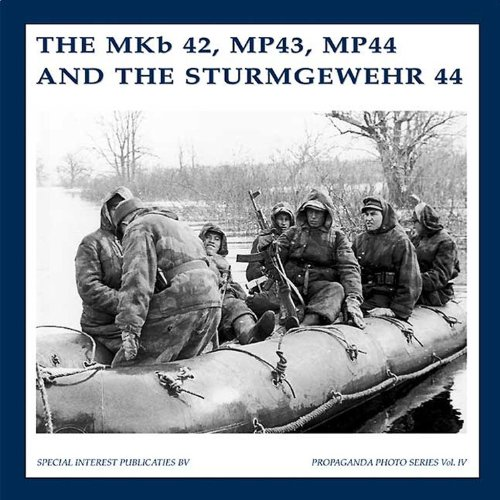 The MKB42, MP43, MP44 and the Sturmgewehr: Guus De Vries,