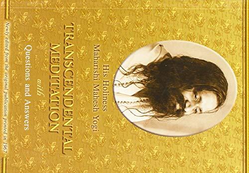 Transcendental Meditation with Questions and Answers - Maharishi Mahesh Yogi