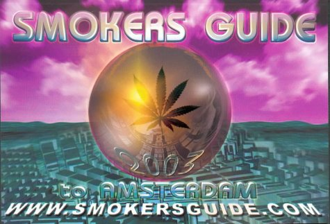 9789080606739: Smokers Guide to Amsterdam