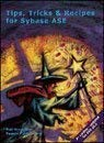 Tips, Tricks & Recipes for Sybase ASE: Verschoor, Rob
