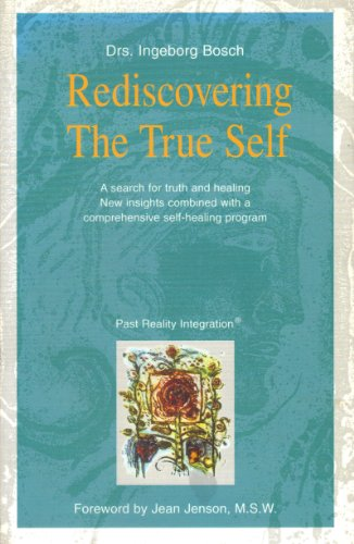 Rediscovering the True Self