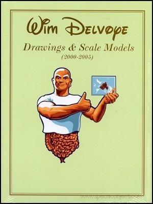 Wim Delvoye: Drawings and Scale Models (2000-2005): Wim Delvoye
