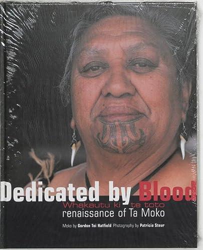 Dedicated by Blood: Renaissance of Ta Moko