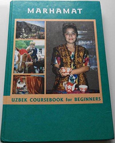 9789080728813: Marhamat Uzbek Coursebook for Beginners