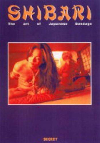9789080770621: Shibari : The Art of Japanese Bondage