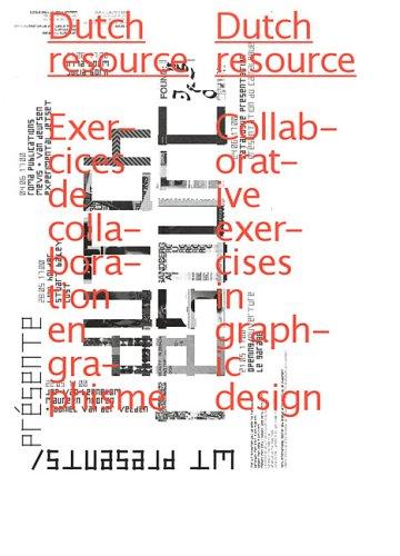 Dutch Resource: Collaborative Exercises in Graphic Design: Elliman, Paul; Kopsa, Maxine