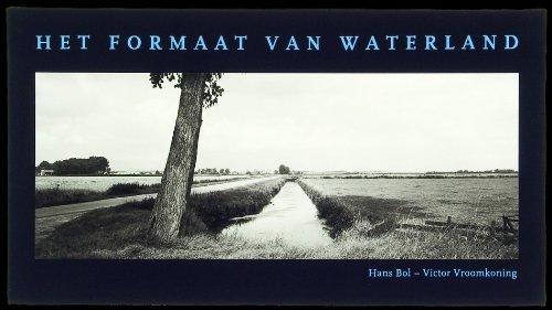 Het Formaat Van Waterland: BOL, Hans &