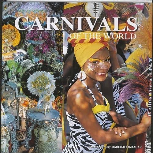 Carnivals of the World (Hardback): Marcelo Bendahan