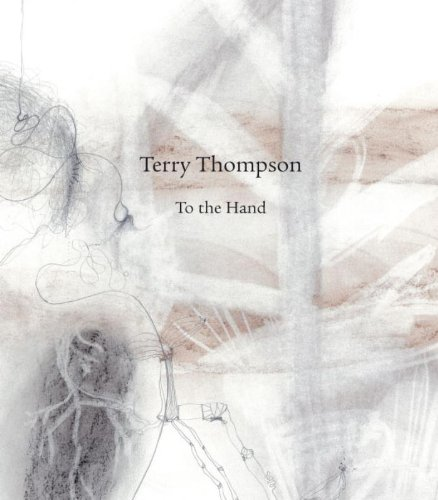 Terry Thompson. To the Hand. - KRAMER, ARNO
