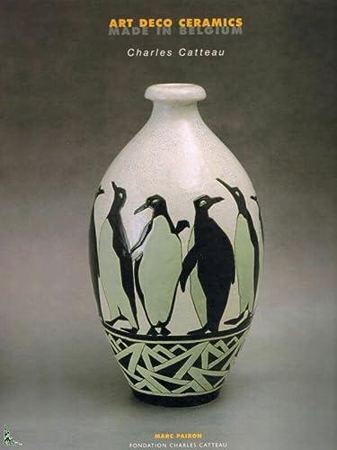 9789081024310: Art Deco Ceramics Made in Belgium: Charles Catteau