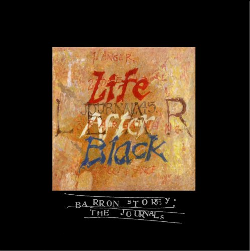 "Journal #45: ""Life After Black"" (9789081151313) by Barron Storey"