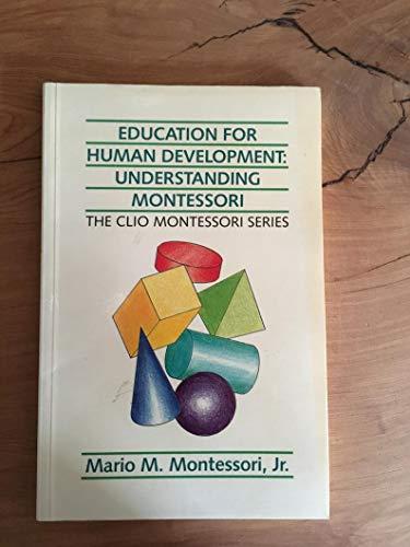 9789081172479: Education for Human Development: Understanding Montessori