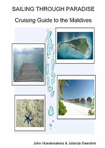9789081189019: SAILING THROUGH PARADISE Cruising Guide to the Maldives