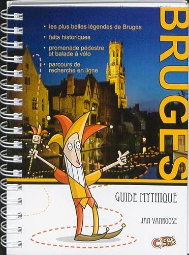 9789081213356: Guide Mystique de la ville de Bruges: Promenade pedestre Balade a velo Parcours de recherche en ligne
