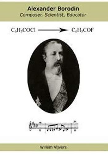 9789081226905: Alexander Borodin - composer, scientist, educator