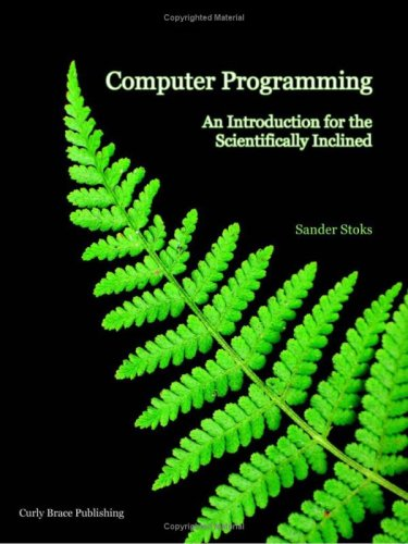 9789081278812: Computer Programming: An Introduction for the Scientifically Inclined