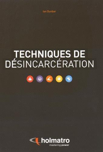 9789081279666: Techniques de désincarcération