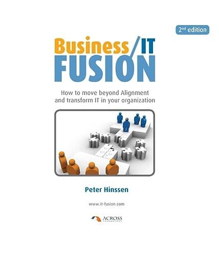 Business/IT Fusion: Hinssen, Peter