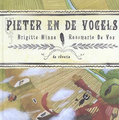 9789081371957: Pieter en de vogels / druk 1