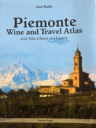 9789081376914: Piemonte, Wine and Travel Atlas
