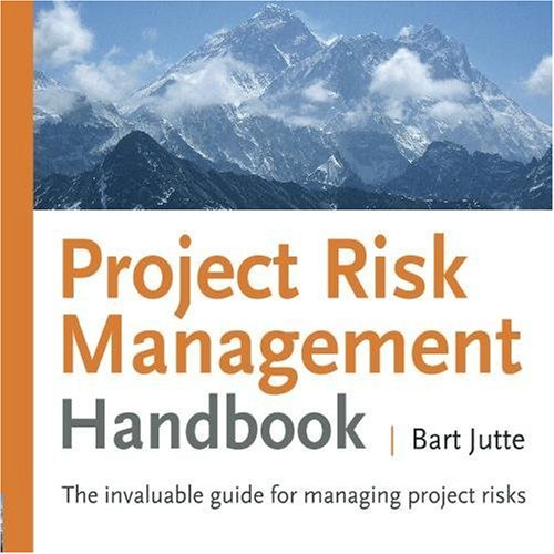 9789081407021: Project Risk Management Handbook: The invaluable guide for managing project risks: Volume 1