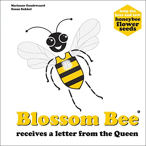 9789081413848: Blossom Bee receives a letter from the queen