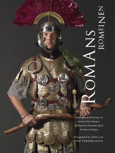9789081450041: Romans - Clothing From The Roman Era In North-west Europe (English and Dutch Edition)
