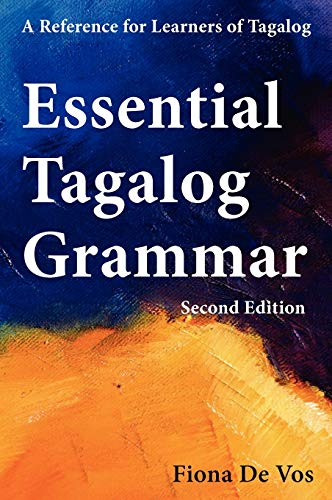 9789081513517: Essential Tagalog Grammar - A Reference for Learners of Tagalog - Second Edition