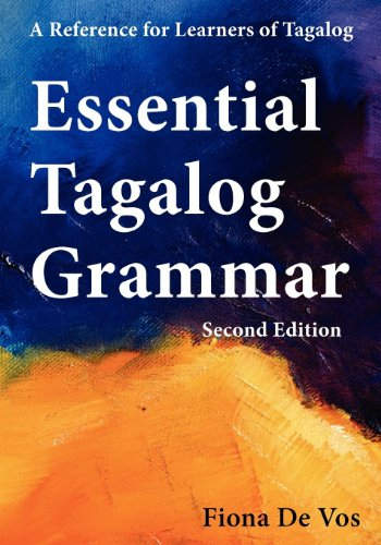 9789081513524: Essential Tagalog Grammar - A Reference for Learners of Tagalog - Second Edition