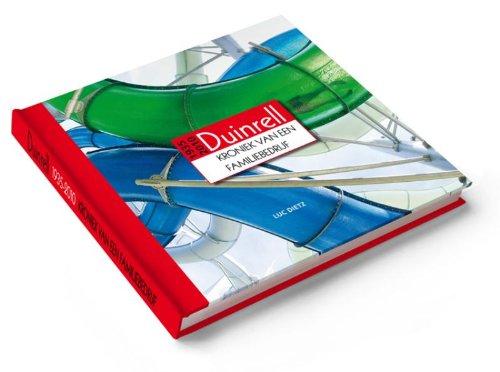 9789081526319: Duinrell 1935-2010 / druk 1: kroniek van een familiebedrijf