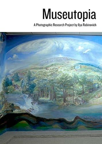Museutopia: A Photographic Research Project By Ilya: H.van Baar, I.commandeur