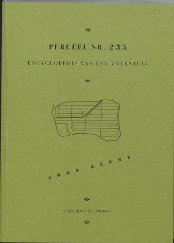 9789081551519: Encyclopedie van een Volkstuin: perceel 235