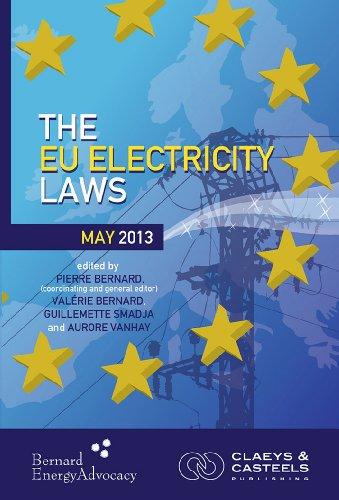 9789081690461: The EU Electricity Laws: Edition 2013/2014 (Four Book Set) (EU GEO Laws)