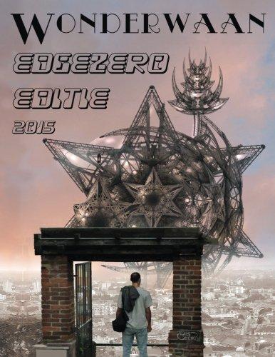9789081826532: EdgeZero: de beste Nederlandse SF, Fantasy & Horror uit 2015. De Wonderwaan editie.