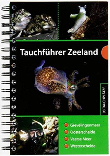 9789081875479: Tauchführer Zeeland