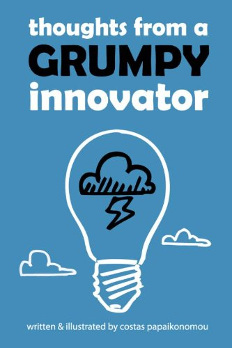 Thoughts from a Grumpy Innovator: Costas Papaikonomou