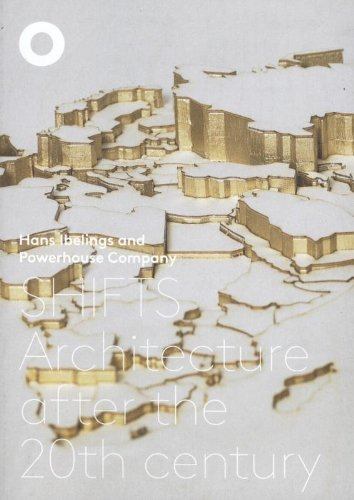 9789081920704: Shifts - Architecture After the 20th Century