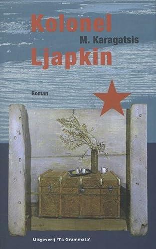 9789081937030: Kolonel Ljapkin / druk 1