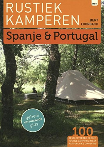 9789082013009: Rustiek kamperen: Spanje en Portugal