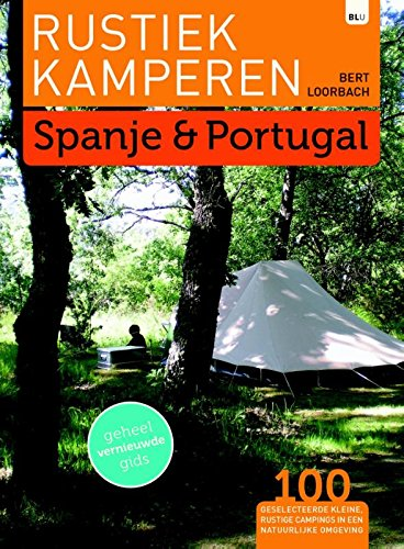 9789082013092: Rustiek kamperen: Spanje en Portugal