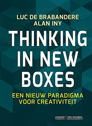 9789082033731: Thinking in new boxes: Een nieuw paradigma voor creativiteit