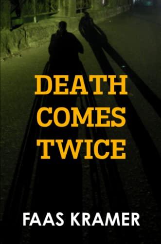 9789082217612: DEATH COMES TWICE