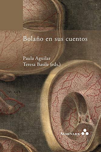 9789082240467: Bolaño en sus cuentos (Spanish Edition)