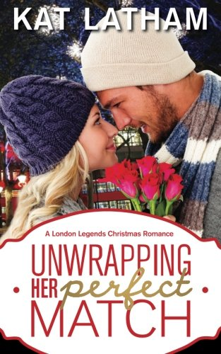 9789082295115: Unwrapping Her Perfect Match: A London Legends Christmas Novella