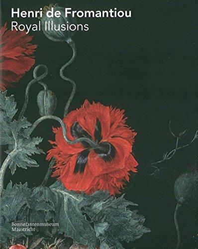 Henri De Fromantiou: Royal Illusions: Koldeweik, Anna Cecilia, Lammerste, Friso