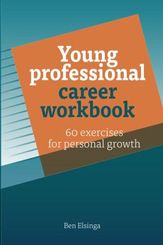 9789082316230: Young Professional Career Workbook: 60 Exercises for personal growth