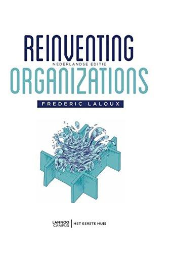 9789082347708: Reinventing Organizations