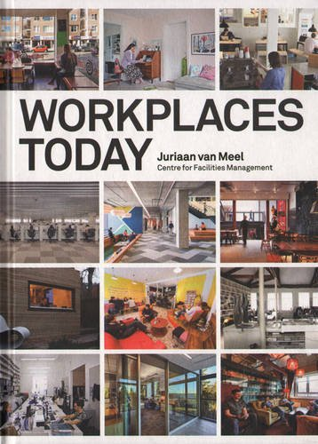 Workplaces Today: Juriaan Van Meel