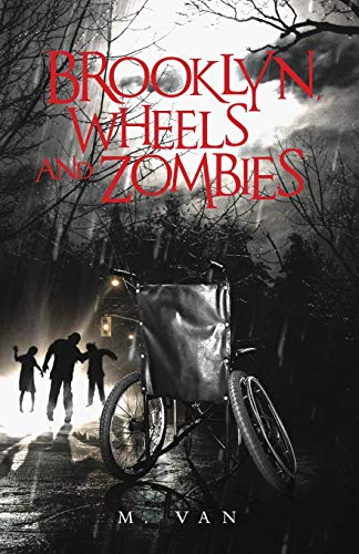 9789082447217: Brooklyn, Wheels and Zombies (The Wheels and Zombies Series) (Volume 2)